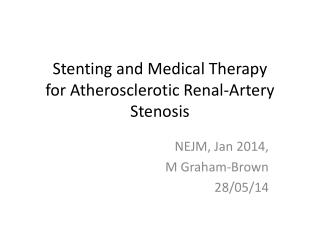 Stenting and Medical Therapy for Atherosclerotic Renal-Artery Stenosis