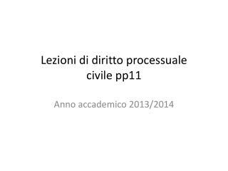 Lezioni di diritto processuale  civile pp11