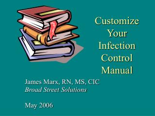 Customize Your Infection Control Manual