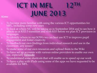 ICT in MFL 		12 th  June 2013