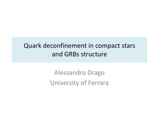 Quark  deconfinement in compact stars  and  GRBs structure