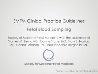 SMFM Clinical Practice Guidelines