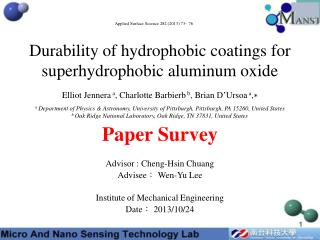 Durability of hydrophobic coatings  for  superhydrophobic  aluminum  oxide