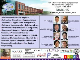 15th IUPAC International Symposium on  MacroMolecular  Complexes August 13-16, 2013