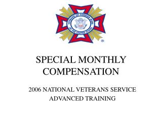 SPECIAL MONTHLY COMPENSATION