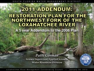 RESTORATION PLAN FOR THE NORTHWEST FORK OF THE LOXAHATCHEE RIVER