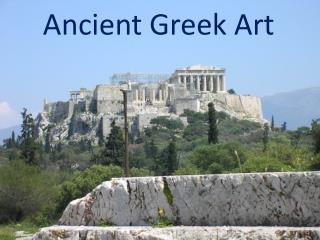 Ancient Greek Art