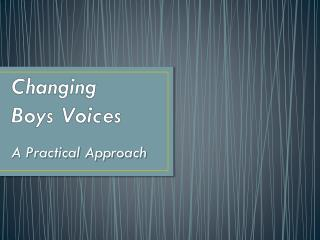 Changing  Boys Voices
