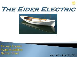 The Eider Electric