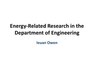 Energy-Related Research in the Department of Engineering
