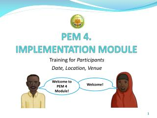 PEM  4.  IMPLEMENTATION MODULE