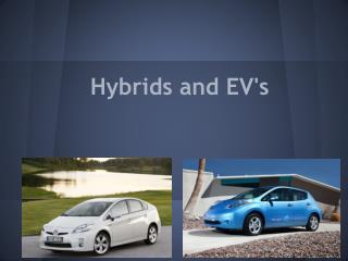 Hybrids and EV's