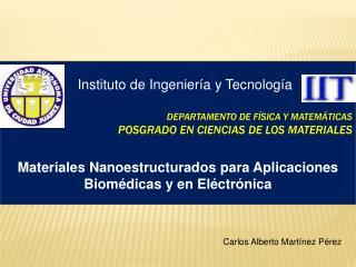 DepartAmento  de  física  y  matemáticas POSGRADO EN CIENCIAS DE LOS MATERIALES
