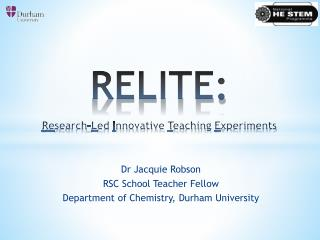 RELITE: Re search- L ed  I nnovative  T eaching  E xperiments