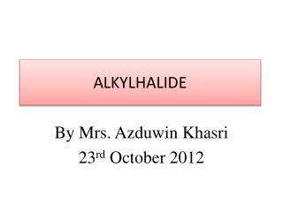 ALKYLHALIDE