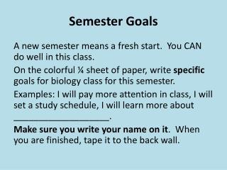 Semester Goals