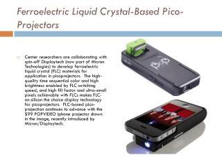 Ferroelectric Liquid Crystal-Based Pico-Projectors