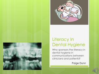 Literacy In Dental Hygiene