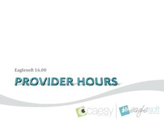 Provider Hours