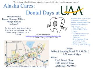 Alaska Cares:                 Dental Days at