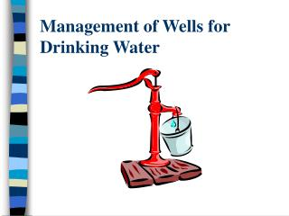 Management of Wells for Drinking Water