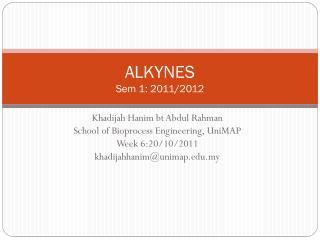 ALKYNES Sem 1: 2011/2012