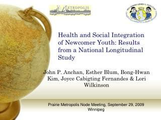 Health and Social Integration of Newcomer Youth: Results from a National Longitudinal Study