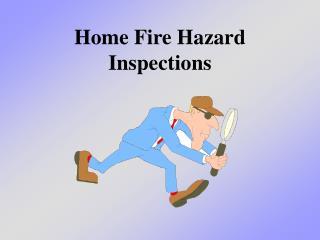 Home Fire Hazard Inspections