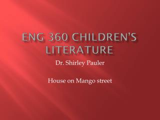 ENG 360 Children�s Literature