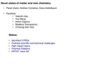 Novel states of matter and new chemistry