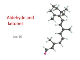 Aldehyde and  ketones