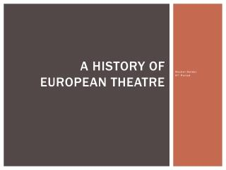 A History of European Theatre