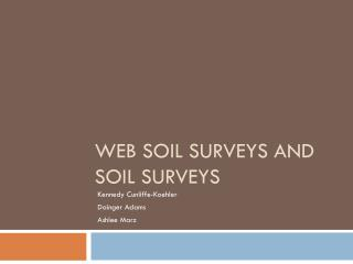 Web Soil Surveys and Soil Surveys