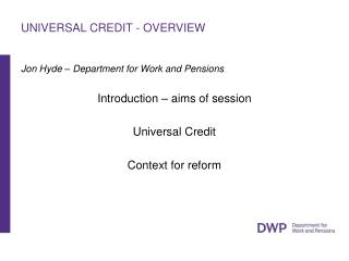 UNIVERSAL CREDIT - OVERVIEW