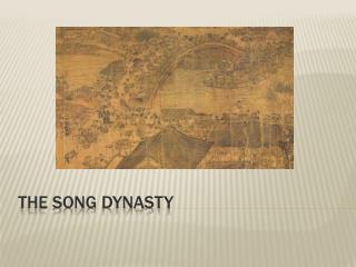 The song dynasty