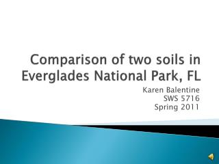 Comparison of two soils in Everglades National Park, FL