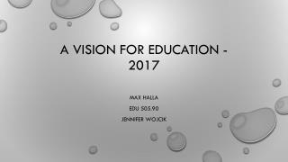 A vision for education - 2017
