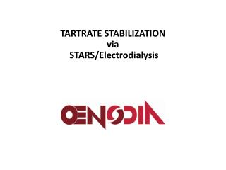 TARTRATE STABILIZATION via  STARS/Electrodialysis