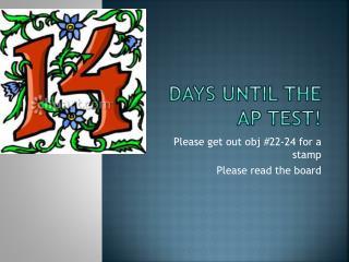 Days until the AP test!