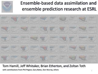 Ensemble-based data assimilation and  ensemble prediction research at ESRL