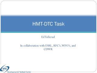 HMT-DTC Task