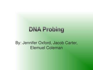DNA Probing