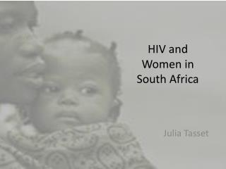 HIV and  Women in South Africa