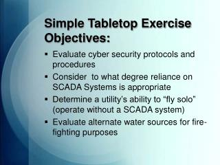 Simple Tabletop Exercise Objectives: