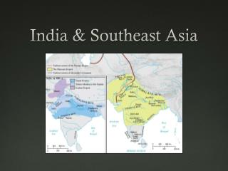 India & Southeast Asia