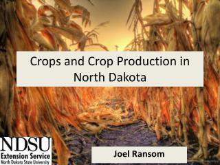 Crops and Crop Production in North Dakota