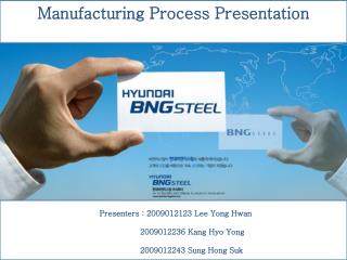 Manufacturing Process Presentation