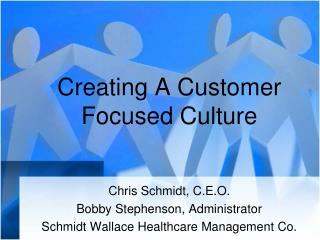 Creating A Customer Focused Culture