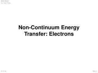 Non-Continuum Energy Transfer: Electrons