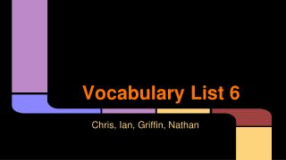 Vocabulary List 6